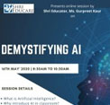 Online session on De Mystifying AI