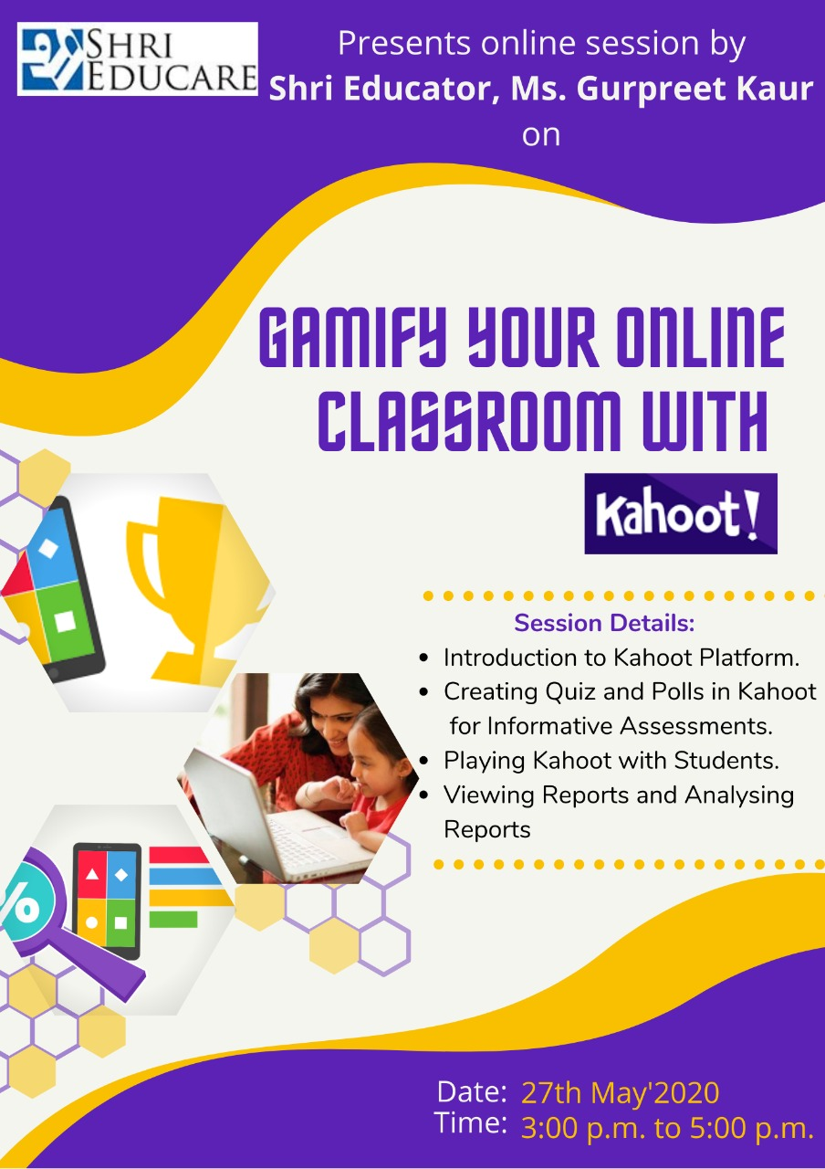 Online session on Gamify your online classroom with Kahoot!
